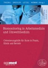 Biomonitoring in Arbeitsmedizin und Umweltmedizin