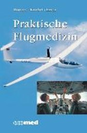 Praktische Flugmedizin