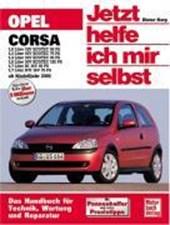 Opel Corsa ab Modelljahr 2000. Jetzt helfe ich mir selbst