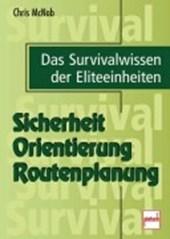 Sicherheit, Orientierung, Routenplanung