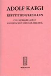 Repetitionstabellen zur kurzgefassten Griechischen Schulgrammatik