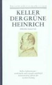 Sämtliche Werke Band 3. Der grüne Heinrich (2. Fassung). Sieben Legenden