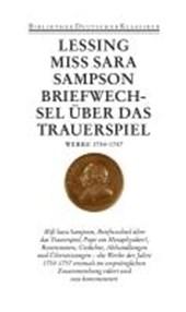 Miß Sara Sampson. Briefwechsel über das Trauerspiel. Pope, ein Metaphysiker!
