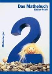 Das Mathebuch 2. Schülerbuch. Bayern