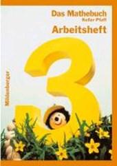 Das Mathebuch 3. Arbeitsheft. Bayern