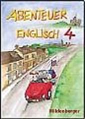 Abenteuer Englisch 4. Schülerbuch