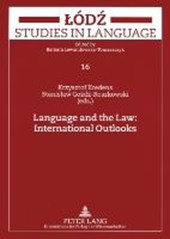 Language and the Law: International Outlooks