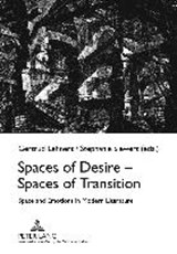 Spaces of Desire - Spaces of Transition | auteur onbekend |