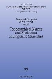 Topographical Names and Protection of Linguistic Minorities