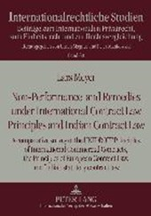 Non-Performance and Remedies under International Contract Law Principles and Indian Contract Law