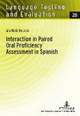 Interaction in Paired Oral Proficiency Assessment in Spanish | Ana Maria Ducasse |