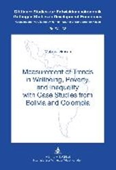 Measurement of Trends in Wellbeing, Poverty, and Inequality with Case Studies from Bolivia and Colombia | Melanie Grosse |