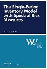The Single-Period Inventory Model with Spectral Risk Measures | Johannes Fichtinger |