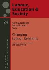 Changing Labour Relations