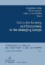 Collective Identity and Democracy in the Enlarging Europe | auteur onbekend |