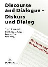 Discourse and Dialogue. Diskurs und Dialog | auteur onbekend |