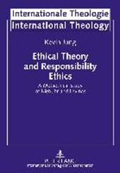 Ethical Theory and Responsibility Ethics | Kevin Jung |