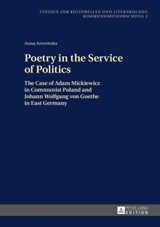 Poetry in the Service of Politics | Anna Artwinska |