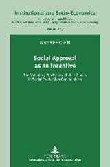 Social Approval as an Incentive | Matthias Greiff |