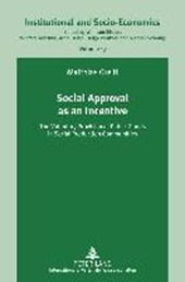 Social Approval as an Incentive