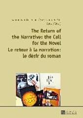 The Return of the Narrative: the Call for the Novel. Le retour à la narration : le désir du roman