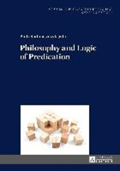 Philosophy and Logic of Predication