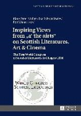 Inspiring Views from «a' the airts» on Scottish Literatures, Art and Cinema | Klaus Peter Müller |