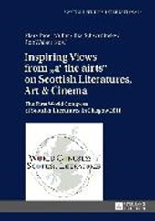 Inspiring Views from «a' the airts» on Scottish Literatures, Art and Cinema |  |