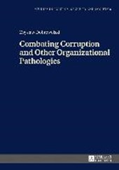 Combating Corruption and Other Organizational Pathologies