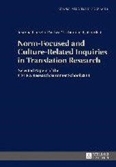 Norm-Focused and Culture-Related Inquiries in Translation Research