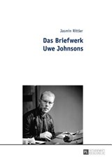 Das Briefwerk Uwe Johnsons | Jasmin Rittler |