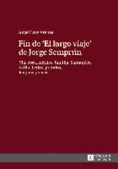 Fin de «El largo viaje» de Jorge Semprún