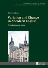 Variation and Change in Aberdeen English | Thorsten Brato |