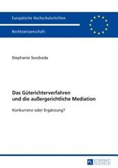 Das Güterichterverfahren und die außergerichtliche Mediation