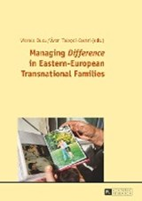 Managing «Difference» in Eastern-European Transnational Families |  |