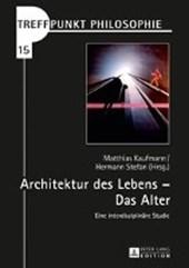 Architektur des Lebens - Das Alter