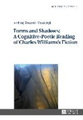 Forms and Shadows: A Cognitive-Poetic Reading of Charles Williams's Fiction