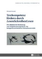 Textkompetenz fördern durch «LesenSchreibenLesen»