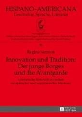Innovation und Tradition: Der junge Borges und die Avantgarde