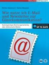 Wie nutze ich E-Mail und Newsletter zur Gästekommunikation?