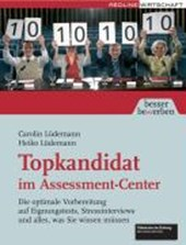 Topkandidat im Assessment-Center | Carolin Lüdemann |
