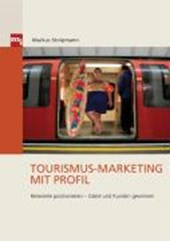 Tourismus-Marketing mit Profil