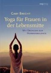 Yoga für Frauen in der Lebensmitte