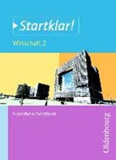 Startklar! Wirtschaft 2 Schülerbuch Nordrhein-Westfalen
