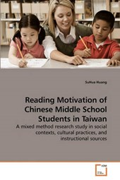 Reading Motivation of Chinese Middle School Students in Taiw