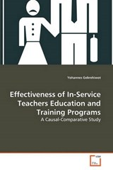 Effectiveness of In-Service Teachers Education and Training | Yohannes Gebrehiwot |