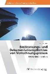 Bestimmungs- und Dokumentationspflichten von Verrechnungspreisen