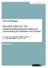 Shared Mental Models - Ein institutionenökonomischer Ansatz zur Beschreibung des Einflusses von Religion