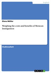 Weighing the costs and benefits of Mexican Immigration