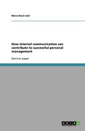 How internal communication can contribute to successful personal management